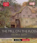 The Mill on the Floss: Includes Ebook (CD-Audio)