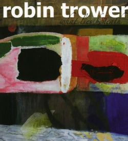 Robin Trower - What Lies Beneath