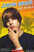 Justin Bieber: His World (Paperback)