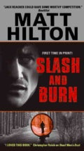 Slash and Burn (Paperback)