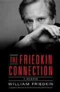 The Friedkin Connection: A Memoir (Hardcover)
