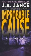 Improbable Cause: A J. P. Beaumont Novel (Paperback)