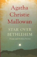 Star over Bethlehem: Poems and Holiday Stories (Paperback)
