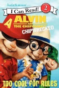 Alvin and the Chipmunks: Chipwrecked: Too Cool for Rules (Paperback)