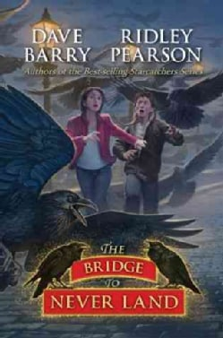The Bridge to Never Land (Hardcover)