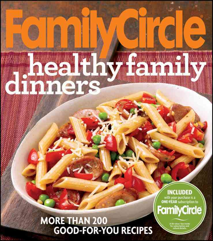 Family Circle Healthy Family Dinners (Paperback)