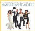 Manhattan Transfer - Chanson D'Amour: Very Best Of