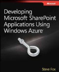Developing Microsoft SharePoint Applications Using Windows Azure (Paperback)