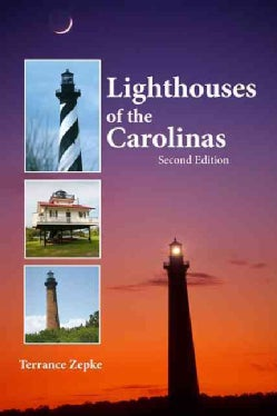 Lighthouses of the Carolinas: A Short History and Guide (Paperback)