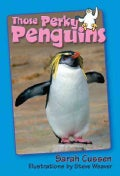 Those Perky Penguins (Hardcover)