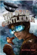 The Dead Gentleman (Hardcover)