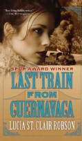 Last Train from Cuernavaca (Paperback)