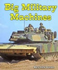 Big Military Machines (Paperback)