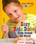 Easy Main Dishes from Around the World (Paperback)