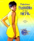 Fabulous Fashions of the 1970s (Paperback)