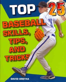 Top 25 Baseball Skills, Tips, and Tricks (Paperback)