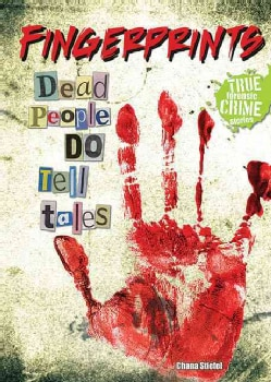 Fingerprints: Dead People Do Tell Tales (Paperback)