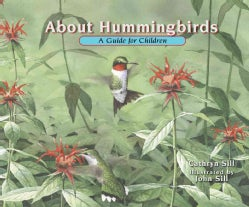 About Hummingbirds: A Guide for Children (Hardcover)