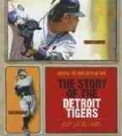 The Story of the Detroit Tigers (Hardcover)