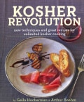 Kosher Revolution: New Techniques and Great Recipes for Unlimited Kosher Cooking (Hardcover)
