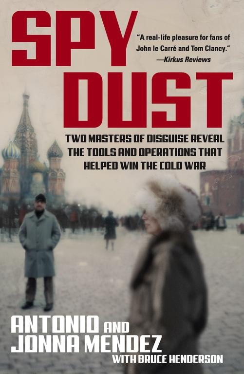 Spy Dust: Two Masters of Disguise Reveal the Tools and Operations That Helped Win the Cold War (Paperback)