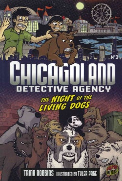 Chicagoland Detective Agency 3: The Night of the Living Dogs (Paperback)