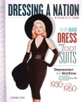 The Little Black Dress and Zoot Suits: Depression and Wartime Fashions from the 1930s to the 1950s (Hardcover)