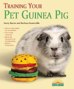 Training Your Pet Guinea Pig (Paperback)