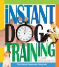 Instant Dog Training (Paperback)
