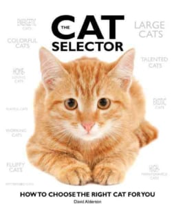 The Cat Selector: How to Choose the Right Cat for You (Hardcover)