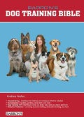 Barron's Dog Training Bible (Spiral bound)