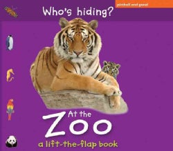 Who's Hiding? At the Zoo (Board book)