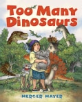 Too Many Dinosaurs (Hardcover)