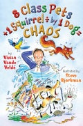 8 Class Pets + 1 Squirrel / 1 Dog = Chaos (Hardcover)