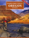 Complete Angler's Guide to Oregon (Paperback)