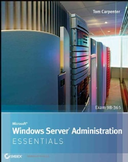 Microsoft Windows Server Administration Essentials (Paperback)