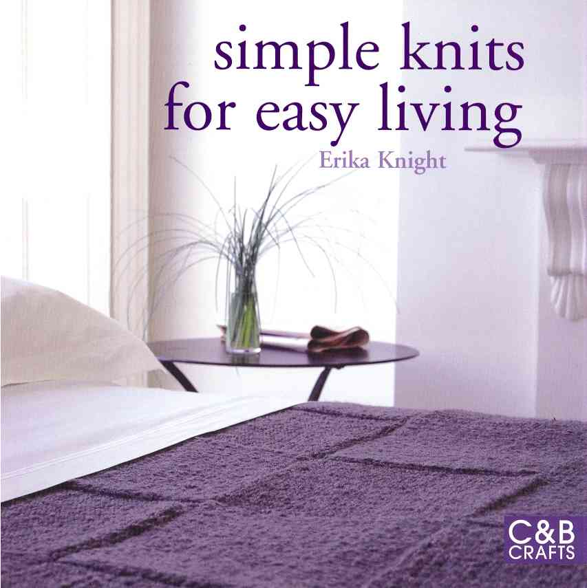 Simple Knits for Easy Living (Paperback)