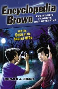 Encyclopedia Brown and the Case of the Secret UFOs (Paperback)