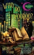 Who Do, Voodoo? (Paperback)