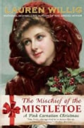The Mischief of the Mistletoe (Paperback)