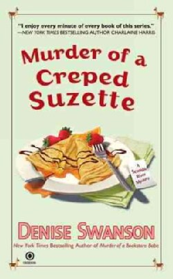 Murder of a Creped Suzette (Paperback)