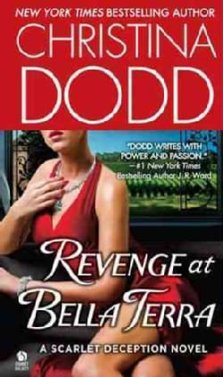 Revenge at Bella Terra: A Scarlet Deception Novel (Paperback)
