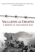 Valleys of Death: A Memoir of the Korean War (Paperback)