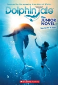Dolphin Tale: The Junior Novel (Paperback)