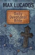 Max Lucado's Daily Devotional Bible: Everyday Encouragement for Young Readers: International Children's Bible (Hardcover)