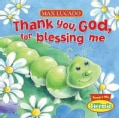 Thank You, God, for Blessing Me (Board book)