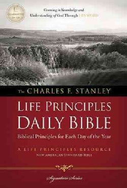 The Charles F. Stanley Life Principles Daily Bible: New American Standard Bible (Paperback)