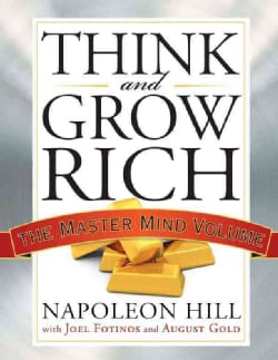 Think and Grow Rich: The Master Mind Volume (Paperback)
