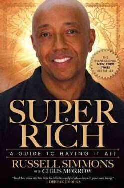 Super Rich: A Guide to Having It All (Paperback)