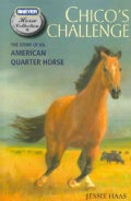 Chico's Challenge: The Story of an American Quarter Horse (Paperback)